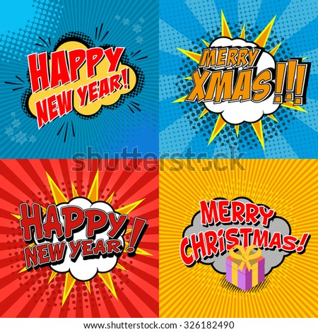 Set of pop art comic happy new year and x-mas vector illustrations. Decorative set of backgrounds for happy new year and x-mas with bomb explosive. - stock vector