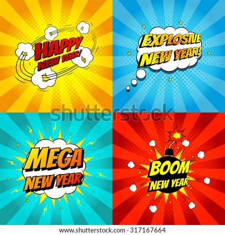 Set of pop art comic happy new year vector illustration. Decorative set of backgrounds for happy new year with bomb explosive. - stock vector