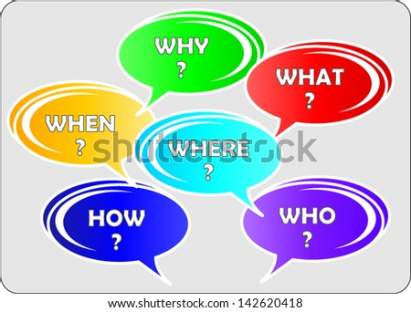 set of question what, when, where, who, why and how buttons