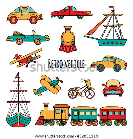 Set of retro transport. The objects drawn by hand on white background. Cars, locomotive, sailboat, plane, bicycle. - stock vector
