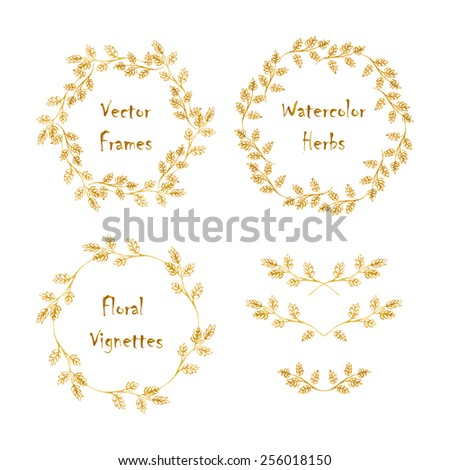 Set of round frames and vignettes made of watercolor herbs. Hand-painted watercolor design elements isolated on white. Perfect for greetings, invitations, web design. - stock vector
