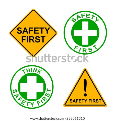 Set of safety first massage sign symbol vector illustration - stock vector