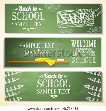 Set of school banners with sample text place for your message. vector - stock vector