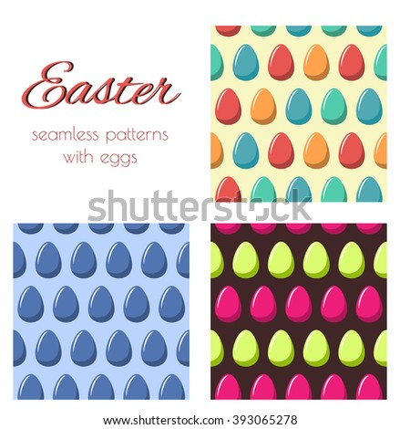 Set of seamless patterns with multicoloured eggs. Easter background. - stock vector