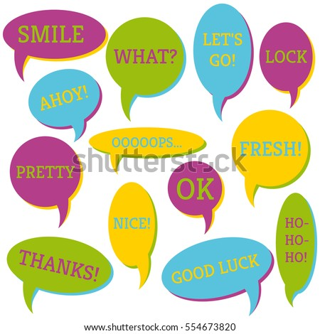 Set of speech bubbles on a white background with different inscriptions in the middle. Speech bubbles with short phrases. Vector illustration.