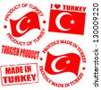 Set of stamps and labels with the text made in Turkey written inside - stock vector