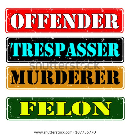 Set of stamps offender, felon , vector illustration