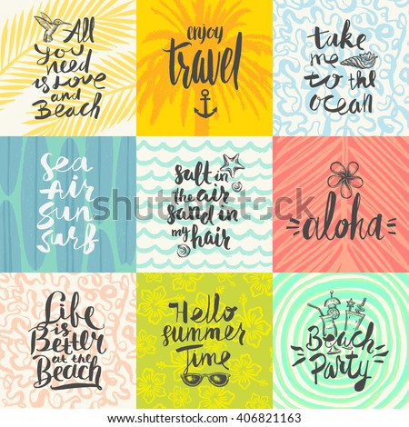Set of summer holidays and tropical vacation hand drawn posters or greeting card with handwritten calligraphy quotes, phrase and words. Vector illustration