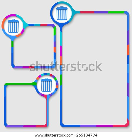 set of three frames for your text and trashcan - stock vector