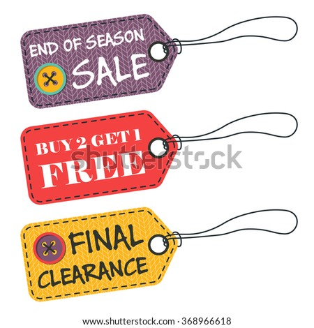 Set of three vector knitted pricetag with fabric imitation with buttons and lettering end of season sale, buy 2 get 1 free, final clearance. Retro or vintage style. - stock vector