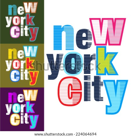 "Set of Touristic Typographical background ""New York City"", Vector design. T-Shirt artwork design. - stock vector"