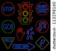 Set of traffic signs and symbols rendered in neon style - stock vector