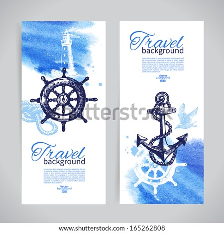 Set of travel banners. Sea nautical design. Hand drawn sketch and watercolor illustrations - stock vector