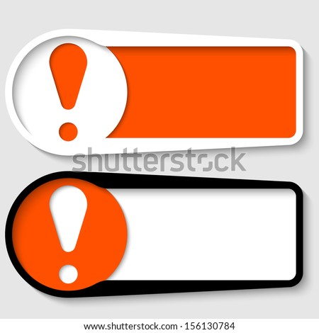 set of two boxes for any text with exclamation mark - stock vector