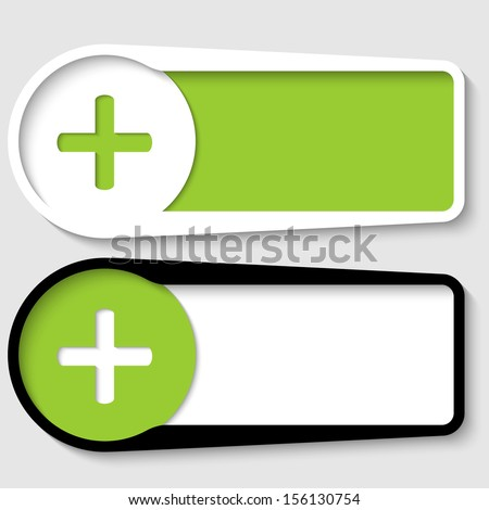 set of two boxes for any text with plus sign - stock vector