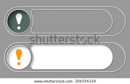 Set of two simple buttons and exclamation mark - stock vector
