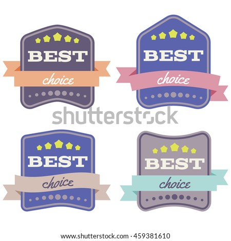 "Set of Vector Badges with Ribbons  and the Words ""Best Choice"". Isolated vector illustration."
