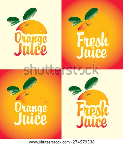 set of vector banners for fresh orange juice with a picture - stock vector