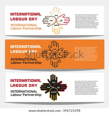 Set of vector banners. International Labour Day concept. Motivated quote on different employment labour unity. Hands of different humans. Labour unity, partnership banner concept. Vector illustration - stock vector