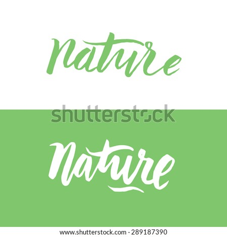 Set of vector handmade lettering signs NATURE - stock vector