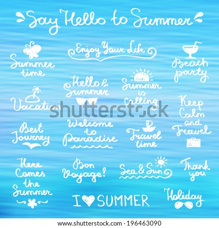set of vector handwritten letterings and hand drawn elements for summer design - stock vector