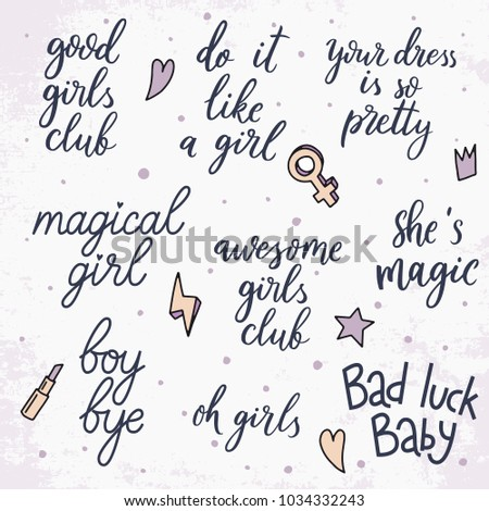 Set Of Vector Quotes About Girls Expressive Hand Drawn Phrase Perfectly Look On T