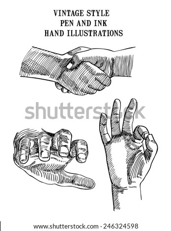 Set of vector vintage style pen and ink hand illustrations showing hands shaking, reaching and giving OK signal. - stock vector