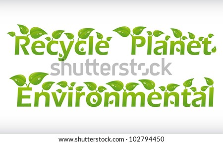 Set of vector words with leafs - recycle, planet, environmental