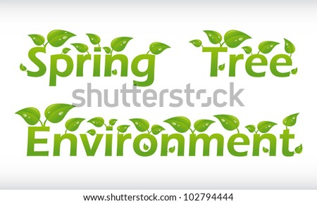 Set of vector words with leafs - spring, tree, environment