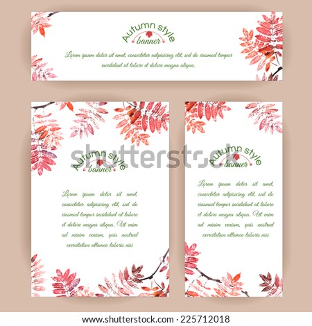Set of vertical and horizontal banners. Watercolor colorful rowan leaves. Vector cards design.  - stock vector