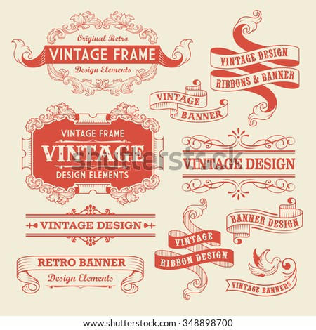 Set of Vintage Banners. Retro Design Calligraphic Ornaments and Frames.