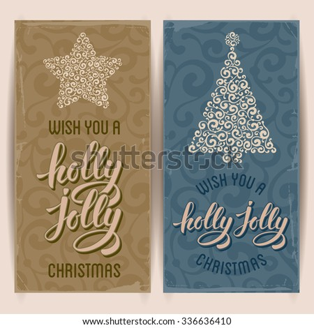 Set of vintage card with Christmas decorations and calligraphic inscription Wish you a holly jolly Merry Christmas. Vector illustration  - stock vector