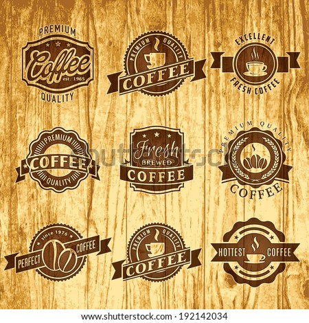 Set of vintage labels templates of cafe or coffee shop on the old wood pattern - stock vector