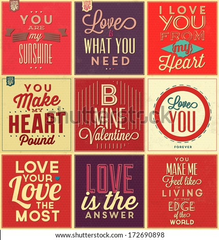 Set Of Vintage Typographic Backgrounds / Love Quotes / Retro Colors With Calligraphic Elements - stock vector