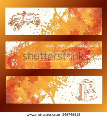 set of watercolor backgrounds. banners. travel - stock vector
