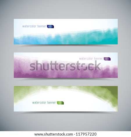 Set of watercolor banners, eps10 vector illustration - stock vector