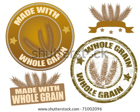 Set of whole grain seals and grunge stamp, vector illustration - stock vector