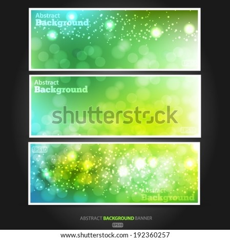 Set summer banners abstract blurred green background with bokeh effect. Spring, nature, overcast. Vector EPS 10 illustration.