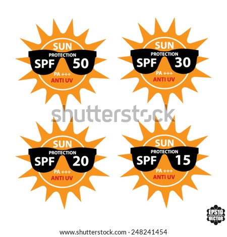 Set Sun Protection With Anti-UV, SPF 15, 20, 30, 50 PA+++ On Sun And Black Sunglasses Icon Isolated On White background. - Vector illustration. - stock vector