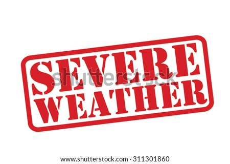 SEVERE WEATHER red Rubber Stamp vector over a white background. - stock vector