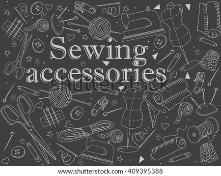 Sewing accessories chalk line art design vector illustration. Implement separate objects. Hand drawn doodle design elements. - stock vector