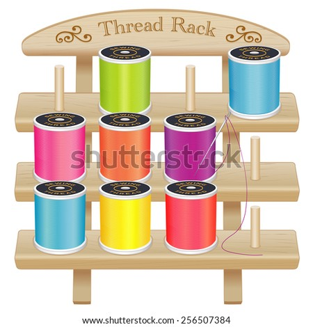 Sewing Thread Storage Rack with pegs, engraved text, scrolls. 3 shelf pine wood,  bright spools, needle, for DIY sewing, tailoring, quilting, crafts, embroidery,  EPS8 compatible, isolated on white. - stock vector