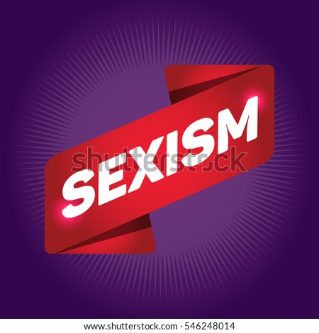 SEXISM arrow tag sign.