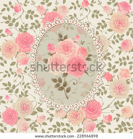 Shabby Chic Rose Pattern. Lace frame with a bouquet of roses on floral background. Seamless vector floral ornament. - stock vector
