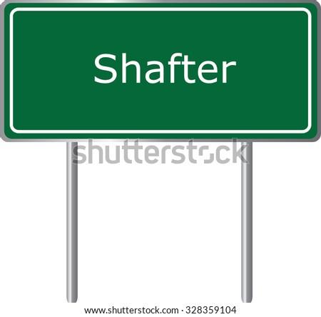 Shafter , California, road sign green vector illustration, road table, USA city - stock vector