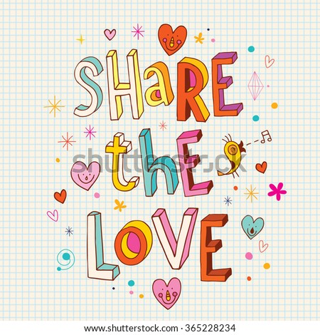 Share the love - stock vector