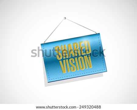shared vision hanging banner illustration design over a white background - stock vector