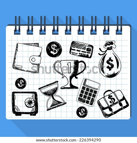 Sheet from pad on which are drawn sketches of business concept and money such as dollar card safe purse calculator hourglass - stock vector