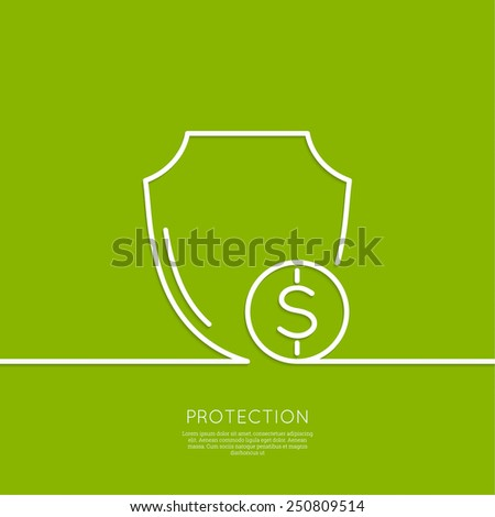 Shield and coin. The concept of protection of funds, assets, investments and profits. minimal. Outline. - stock vector