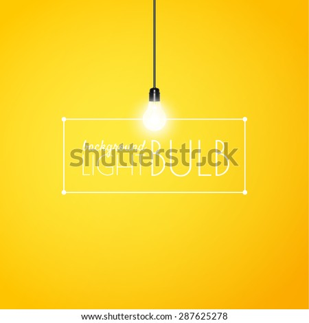 Shining light bulb on a yellow background with copy space. Vector illustration for your design. - stock vector
